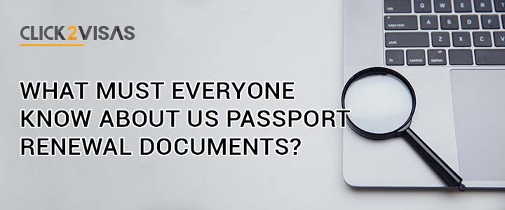 What must everyone know about US passport renewal documents?