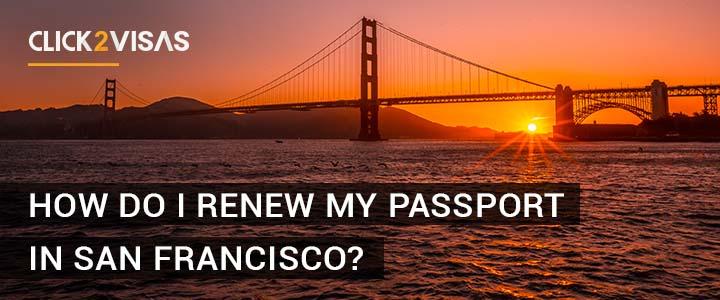 How do i renew my passport in San Francisco