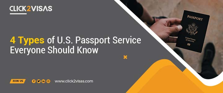 4 Types of U.S. Passport Service Everyone Should Know