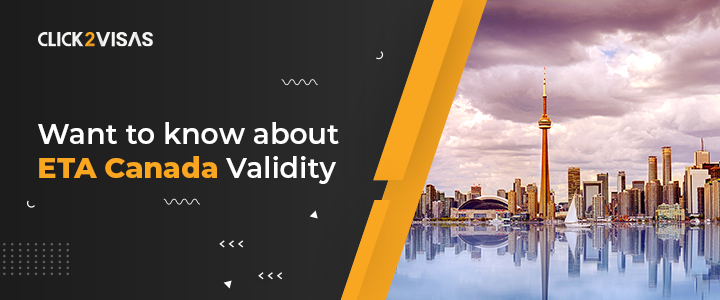 Want to know about ETA Canada Validity