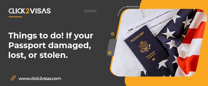 Things to do! If your Passport damaged, lost, or stolen