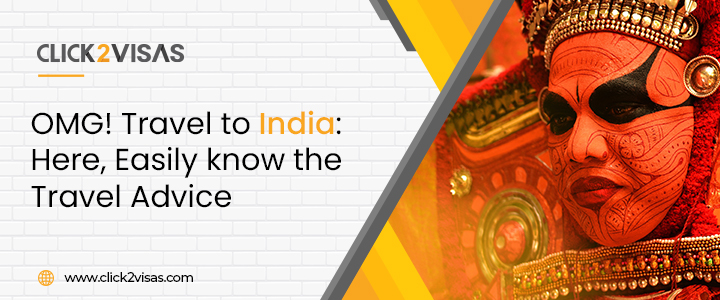 OMG! Travel to India: Here, Easily know the Travel Advice