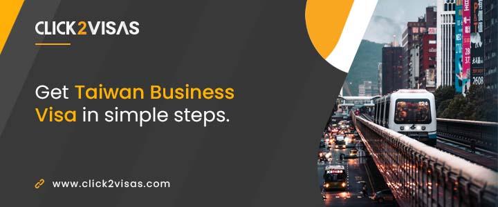 Get Taiwan Business Visa in simple steps